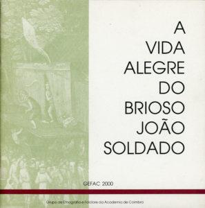 Capa da brochura «A Vida Alegre do Brioso João Soldado»