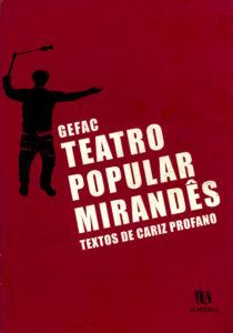 Capa do livro «Teatro Popular Mirandês - textos de cariz profano»