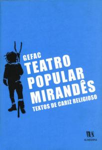 Capa do livro «Teatro Popular Mirandês - textos de cariz religioso»